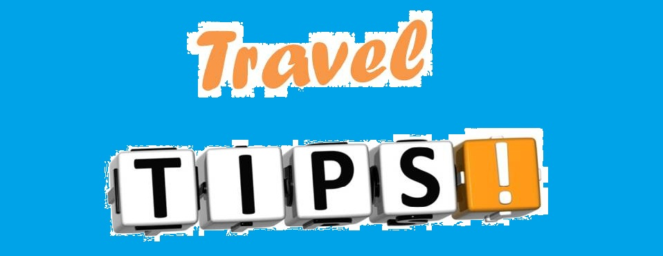 Traveling tips you should understand