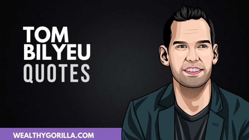 35 Inspirational Tom Bilyeu Quotes (2020)