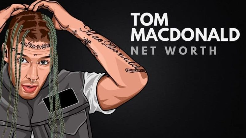 Tom MacDonald's Net Worth in 2020