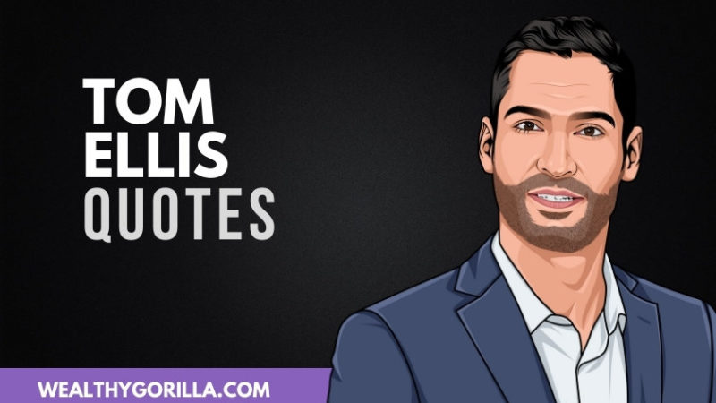 50 Tom Ellis Quotes About Acting & Life (2020)