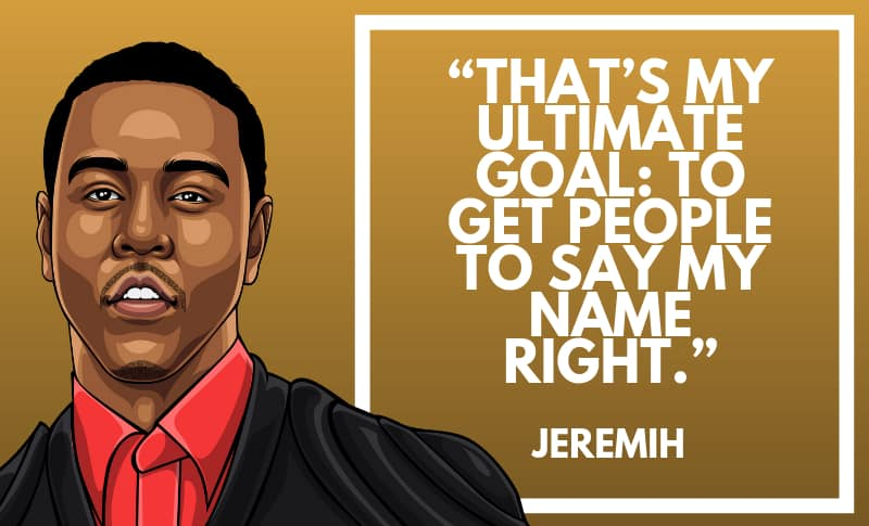 Jeremih Picture Quotes 2