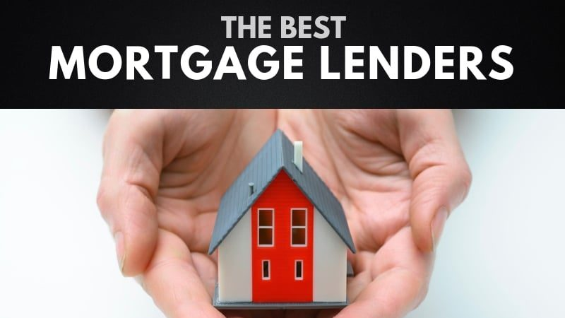 The 10 Best Mortgage Lenders in America (2021)