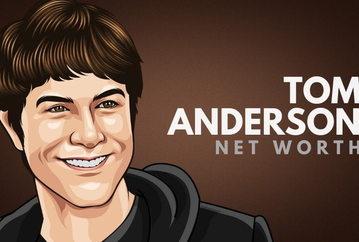 Tom Anderson's Net Worth (Updated 2021)