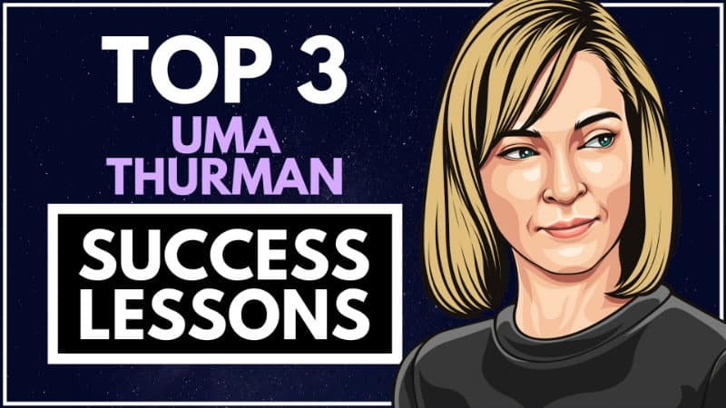 Uma Thurman Success Lessons